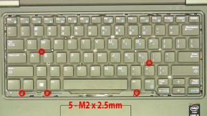 Remove the keyboard 5 - M2 x 2.5mm screws.