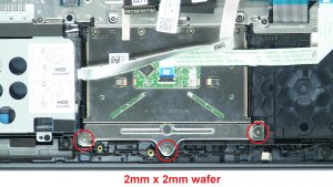 Unscrew and disconnect Touchpad (3 x M2 x 2mm wafer) (4 x